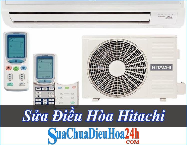 Cách Sửa Điều Hòa Hitachi Điều Trị Tận Gốc Mọi Lỗi Hỏng
